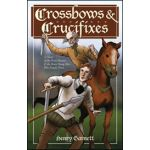 Crossbows and Crucifixes