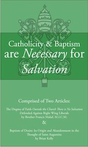 Catholicity & Baptism are Necessary for Salvation